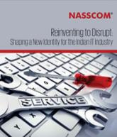Reinvent to Disrupt: Shaping a New Identity for the Indian IT Industry