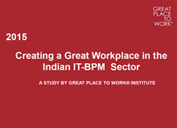 Creating a Great Workplace in the Indian IT-BPM Sector